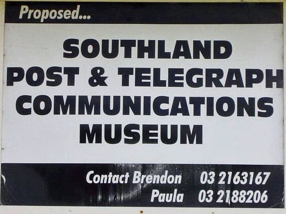 Placard advertising the Southland Post and Telegraph Communications Museum, which is being built in the former Awarua Radio transmitter building